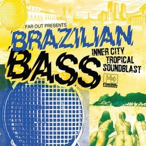 Far Out Presents Brazilian Bass