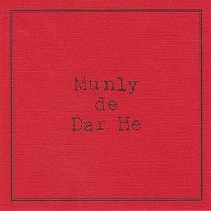 Munly de Dar He