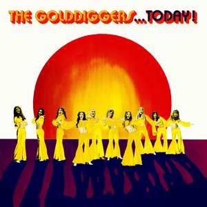 The Golddiggers.. Today!