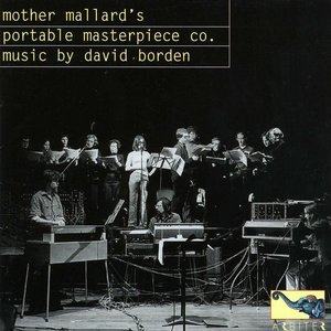 Mother Mallard's Portable Masterpiece Company: Music by David Borden
