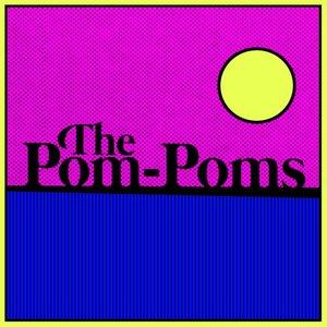 The Pom-Poms - EP