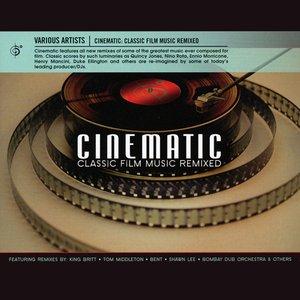 Cinematic: Classic Film Music Remixed