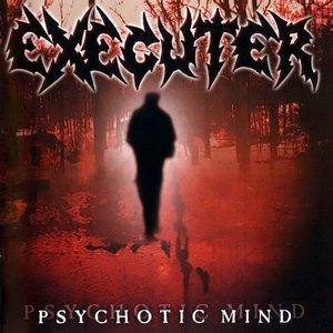 Psychotic Mind