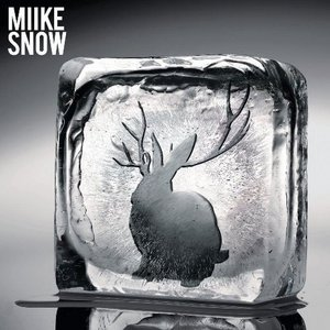 Miike Snow (Bonus Track Version)