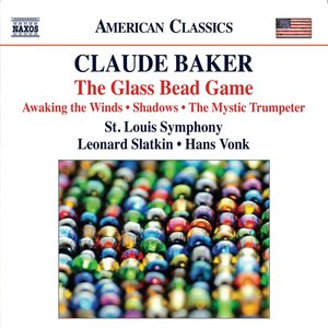 Baker: The Glass Bead Game - Awaking the Winds - Shadows - The Mystic Trumpeter