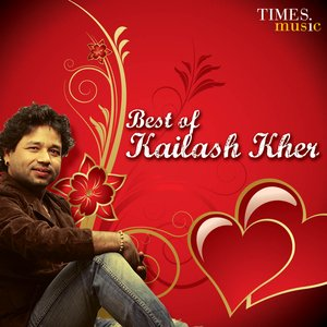 Best of Kailash kher