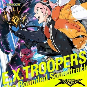 E.X. TROOPERS The Bounded Soundtrack