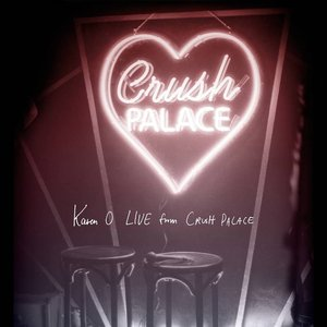 Live from Crush Palace [Explicit]
