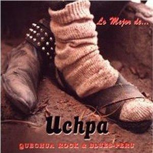 Lo mejor de Uchpa