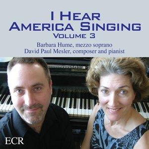I Hear America Singing, Volume 3