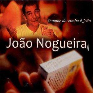 O Nome do Samba É João - Todos os Grandes Sucessos Ao Vivo