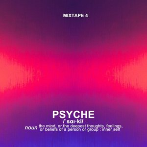 MIXTAPE [ PSYCHE ]