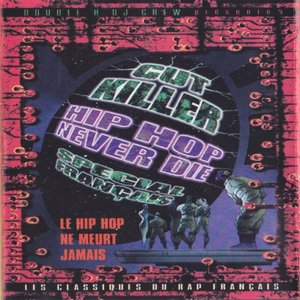 Hip Hop Never Die (French Mix)