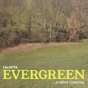 Evergreen ...e altre canzoni