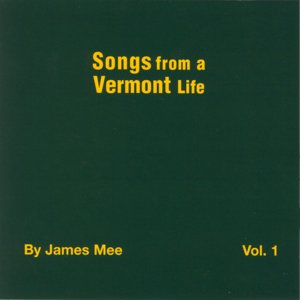 Songs From A Vermont Life