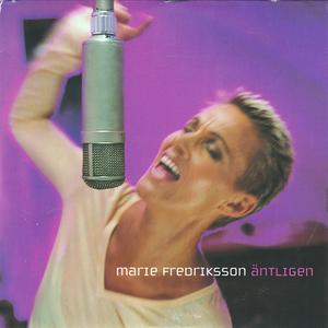 Marie Fredriksson - �ntligen