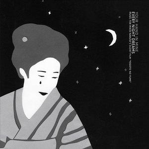 Every Night Dreams (Yogoto No Yume Original Motion Picture Soundtrack)