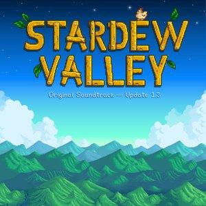 Stardew Valley Update 1.3 (Original Game Soundtrack)