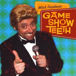 Game Show Teeth