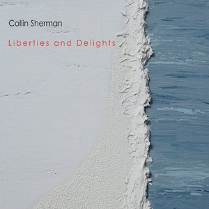 Liberties and Delights
