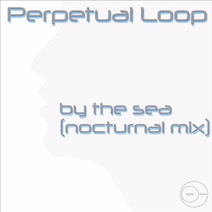 By the Sea (Nocturnal Mix)