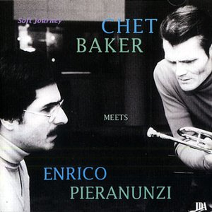 Soft Journey: Chet Baker Meets Enrico Pieranunzi