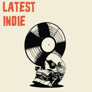 Latest Indie
