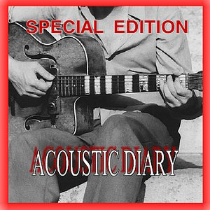 Acoustic Diary: Special Edition With Bonus Tracks