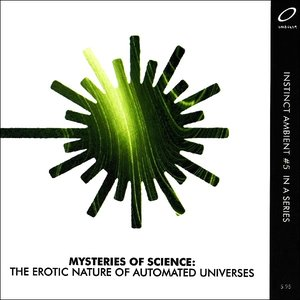 The Erotic Nature Of Automated Universes