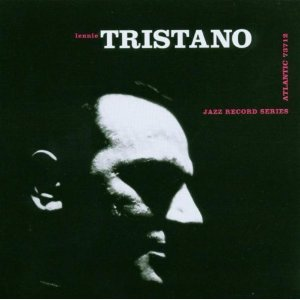 Lennie Tristano / The New Tristano