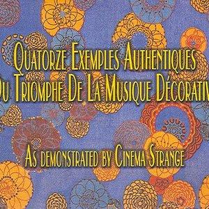Quatorze Exemples Authentiques Du Triomphe De La Musique Décorative