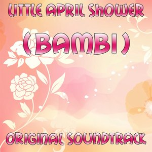 Little April Shower (Bambi Original Soundtrack)
