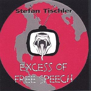 Excess of Free Speech