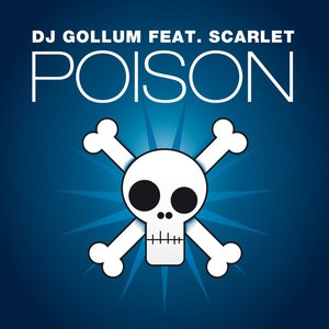 Poison (Feat. Scarlet)