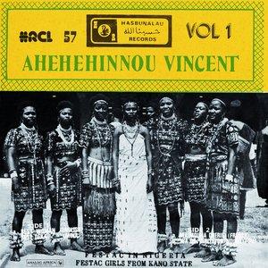 Ahehehinnou Vincent Vol. 1