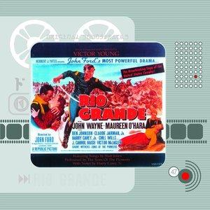 Rio Grande (Original Motion Picture Soundtrack)