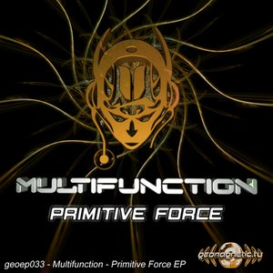 MultiFunction - Primitive Force EP