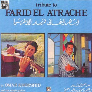 Tribute to Farid El Atrache
