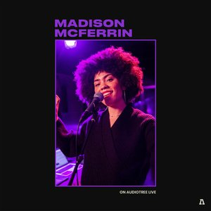 Madison McFerrin on Audiotree Live
