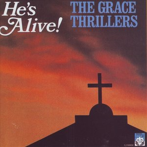 """The Grace Thrillers """"He's Alive!"""""""