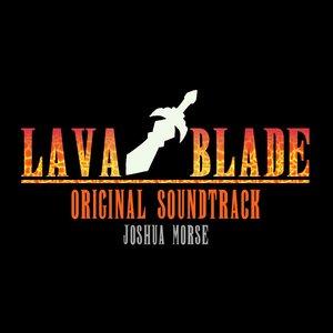 Lava Blade Original Soundtrack