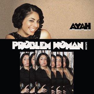Problem Woman Mixtape