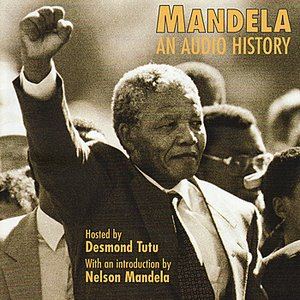 Mandela: An Audio History