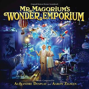 Mr. Magorium's Wonder Emporium (Original Motion Picture Soundtrack)