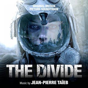 The Divide (feat. E.T, Anna He, Kafkaz) [Original Motion Picture Soundtrack]