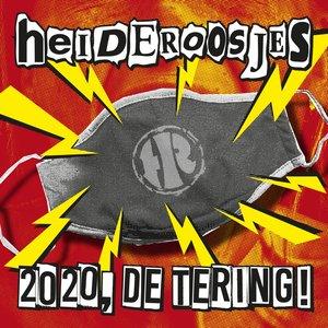 2020, de tering!
