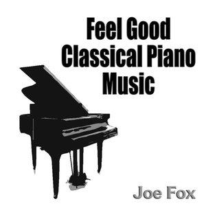 Feel Good Classical Piano Music