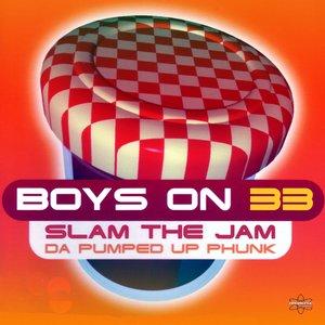 Slam the Jam (Da Pumped Up Phunk) (Special Maxi Edition)