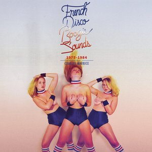 French Disco Boogie Sounds (1975-1984)