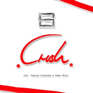 Crush (feat. Vanessa Ekpenyong & Tommy Reeve)